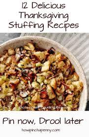 recipe thanksgiving dressing 100 stuffing recipes for thanksgiving on pinterest turkey