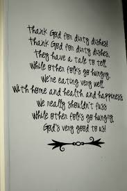 poem about thanksgiving to god thank god for dirty dishes on my side of the room