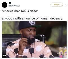 Dead Memes - top 10 charles manson dead memes empire bbk