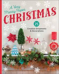 a merry paper 25 creative ornaments decorations