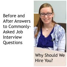 why should we hire you u201d before and after answers to this job