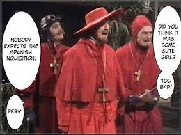 Spanish Inquisition Meme - image 736549 nobody expects the spanish inquisition know your