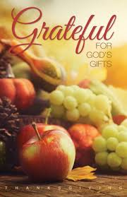 grateful for god s gifts thanksgiving service product goods