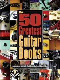 the 50 greatest guitar books shawn persinger 9781619272453
