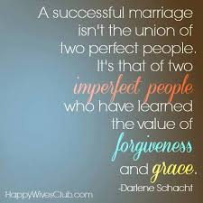 successful marriage quotes a successful marriage successful marriage forgiveness and learning
