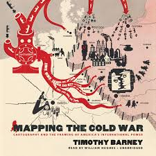 download mapping cold war audiobook timothy barney