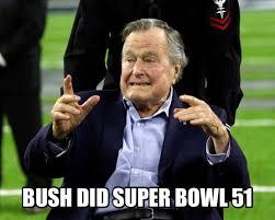 Bush Memes - superbowl li memes the tasteless gentlemen