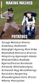 Kidz Bop Meme - making mashed potatoes savage kidzbop meme callofduty battlefield