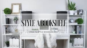 styling bookshelves youtube