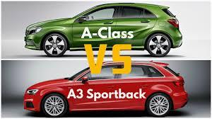 audi a3 vs mercedes a class 2017 audi a3 sportback vs mercedes a class