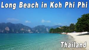koh phi phi long beach thailand youtube