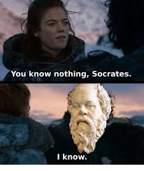 You Know Nothing Meme - you know nothing socrates l know socrates meme on astrologymemes com