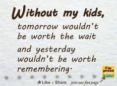 beautiful i my children quotes and sayings child