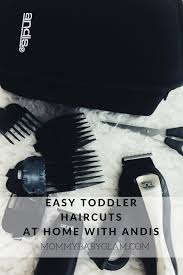 easy toddler haircuts at home with andis pretty baby hair