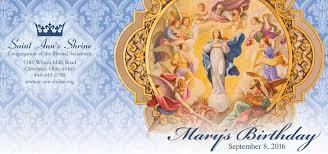 mary u0027s birthday september 8 saint ann u0027s shrine