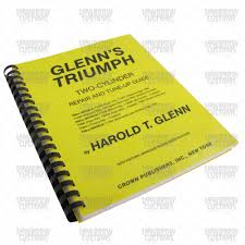 glenn u0027s triumph two cylinder repair u0026 tune up guide triumph