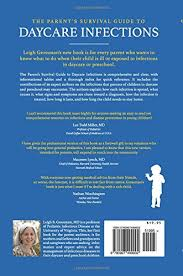Seeking Parents Guide The Parent S Survival Guide To Daycare Infections