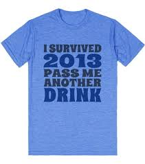 new year t shirts i survived 2013 new years tshirt t shirt skreened