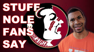 Florida State Memes - stuff nole fans say youtube
