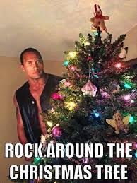 Funny Christmas Memes - the rock around the christmas tree friday frivolity holiday