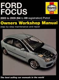 ford focus petrol service and repair manual 2005 to 2009 haynes