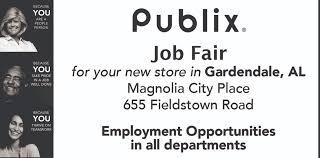 jobs in gardendale al city of gardendale al publix is hiring job fair nov 7 u0026 8 10