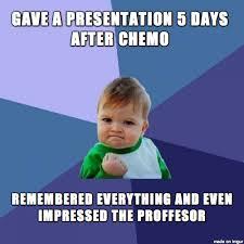 Chemo Meme - chemo brain meme on imgur