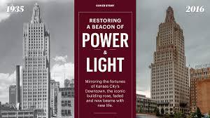 Kansas City Power And Light Building Restoring Power U0026 Light Iconic Art Deco Building Nears Reopening
