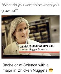 Bbc Memes - what do you want to be when you grow up bbc gena bumgarner chicken