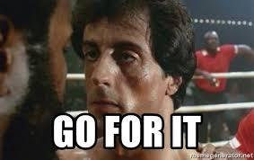 Rocky Meme - go for it rocky go for it meme generator