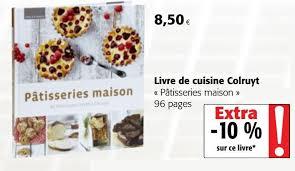 livre cuisine colruyt colruyt promotion livre de cuisine colruyt pâtisseries maison