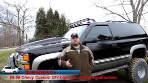 how to build led light bar 88 98 chevy custom light bar roof mount brackets diy how to youtube