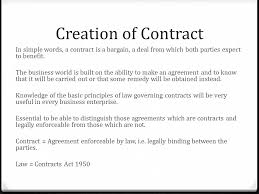 commercial law 1 creation of contract 2 elements of contract 3