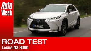 lexus rc 200t teszt lexus nx 300h road test youtube