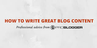 how to write great blog content