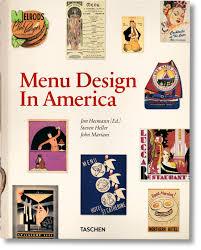 design taschen menu design in america 1850 1985 taschen books