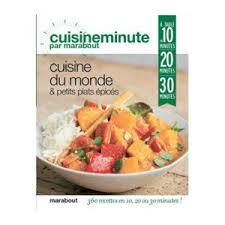livre cuisine du monde marabout livre de cuisine cuisine du monde petits plats épicés