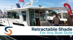 Sailboat Awning Sunshade Sureshade Retractable Sunshade For Any Boat Brand Youtube