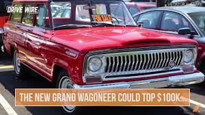 jeep grand wagoneer concept the ford ranger bronco are coming backas are the jeep wagoneer