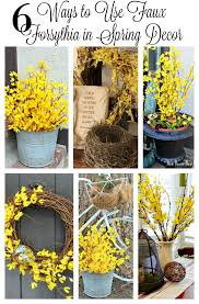 6 ways to use faux forsythia in your spring decor new house new home