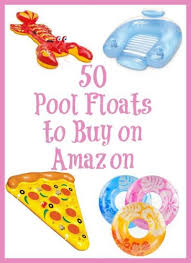amazon pool floats 50 summer pool floats on amazon mom are we there yet