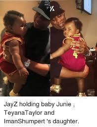 Teyana Taylor Meme - jayz holding baby junie teyanataylor and imanshumpert s daughter