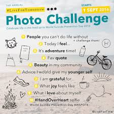 How To Do Challenge 11 Reasons You Need To Do The Live For Tomorrow Photo Challenge