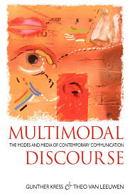 multimodal discourse the modes and media of contemporary