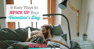 spicing up the bedroom 6 easy ways to spice up your valentine s day miss millennia