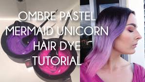 ombre pastel mermaid unicorn hair dye tutorial youtube