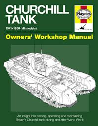 churchill tank manual haynes publishing