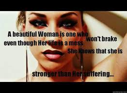 Be Strong Meme - untitled strong woman meme quickmeme