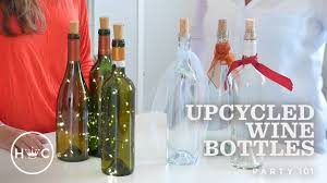 Upcycled Wine Bottles - upcycled wine bottles party 101 youtube