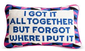 got it all together needlepoint pillow 4a08ee63 93f6 4abc b281 6bb8e0b81090 jpg v 1455293322